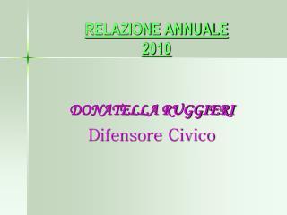 RELAZIONE ANNUALE 2010