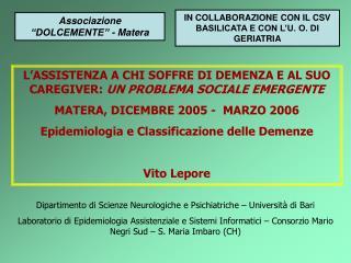 Dipartimento di Scienze Neurologiche e Psichiatriche – Università di Bari