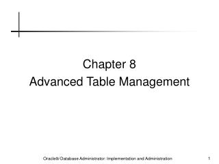 Chapter 8 Advanced Table Management