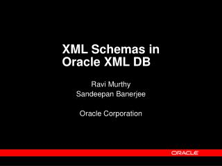 XML Schemas in  Oracle XML DB