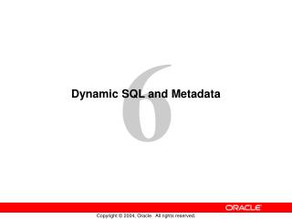 Dynamic SQL and Metadata