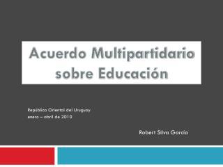 Acuerdo Multipartidario sobre Educación