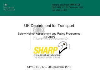 Informal document GRSP-54 -29 (54 th  GRSP, 17 - 20 December 2013,   agenda item 11)