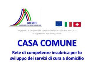 Programma di cooperazione transfrontaliera Italia-Svizzera 2007-2013
