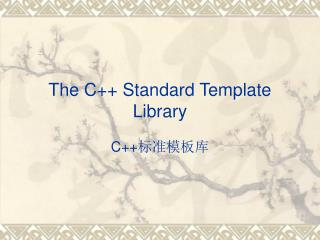 The C++ Standard Template Library