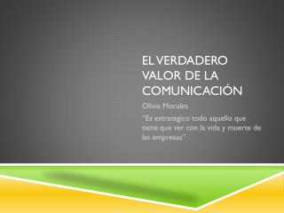El verdadero valor de la comunicación