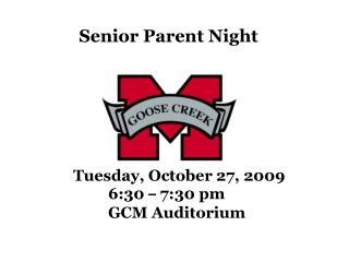 Tuesday, October 27, 2009    6:30   7:30 pm    GCM Auditorium