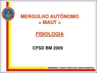 MERGULHO AUT�NOMO = MAUT = FISIOLOGIA