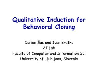 Qualitative Induction for Behavioral Cloning