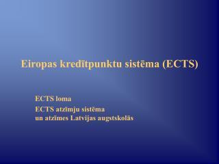 Eiropas kredītpunktu sistēma (ECTS)