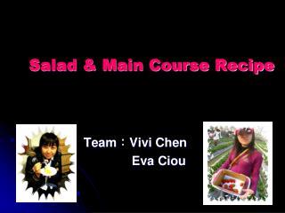 Salad & Main Course Recipe