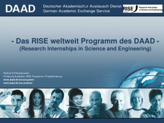 -  - Das RISE weltweit Programm des DAAD -  (Research Internships in Science and Engineering)
