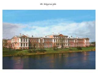 48. Jelgavas pils