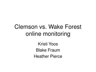 Clemson vs. Wake Forest online monitoring