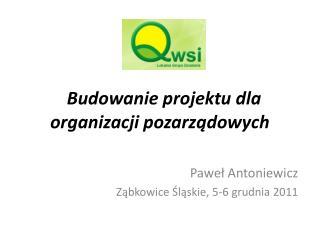 """"""" Budowanie projektu dla organizacji pozarządowych"""