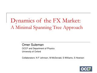 Dynamics of the FX Market: A Minimal Spanning Tree Approach