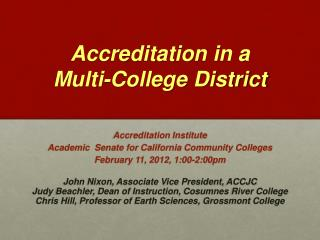 Accreditation in a  Multi-College District