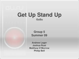 Get Up Stand Up GuSu