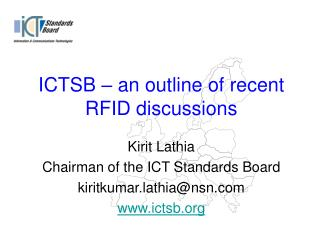 ICTSB – an outline of recent RFID discussions