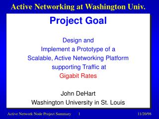 Active Networking at Washington Univ.