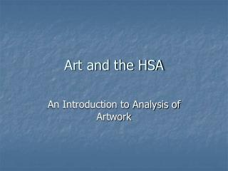 Art and the HSA