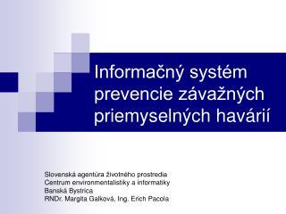 Informačný systém prevencie závažných priemyselných havárií