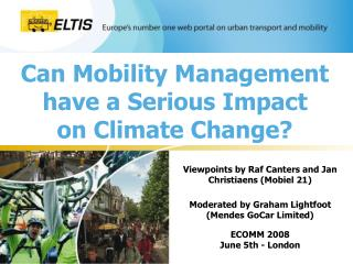 Can Mobility Management have a Serious Impact on Climate Change?