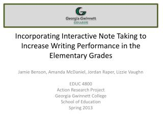 Incorporating Interactive Note Taking to Increase Writing Performance in the Elementary Grades