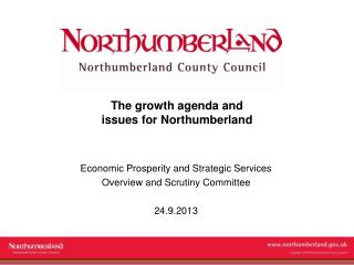 The growth agenda and  issues for Northumberland