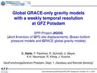Global GRACE-only gravity models with a weekly temporal resolution at GFZ Potsdam