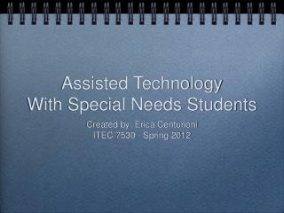 Assisted Technology With Special Needs Students