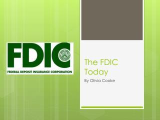 The FDIC Today