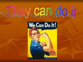 They can do it