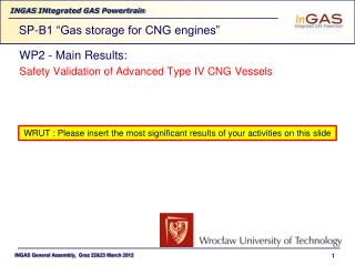 WP2 - Main Results:  Safety Validation of Advanced Type IV CNG Vessels