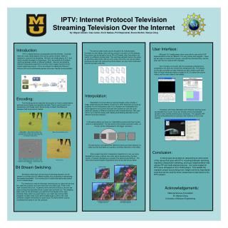 IPTV: Internet Protocol Television Streaming Television Over the Internet