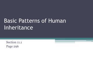 Basic Patterns of Human Inheritance