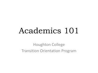 Academics 101