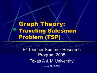Graph Theory: Traveling Salesman Problem (TSP)