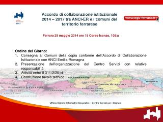 Ferrara 29 maggio 2014 ore 15 Corso Isonzo, 105/a Ordine del Giorno: