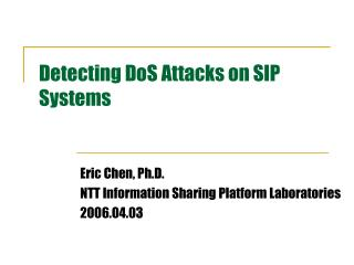 Detecting DoS Attacks on SIP Systems