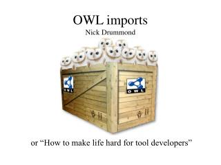 OWL imports Nick Drummond