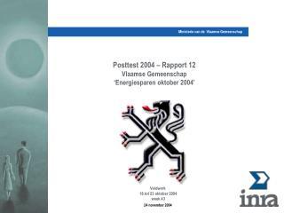Posttest 2004 – Rapport 12 Vlaamse Gemeenschap  'Energiesparen oktober 2004'