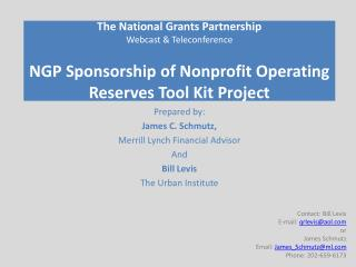 The National Grants Partnership Webcast  Teleconference  NGP Sponsorship of Nonprofit Operating Reserves Tool Kit Projec