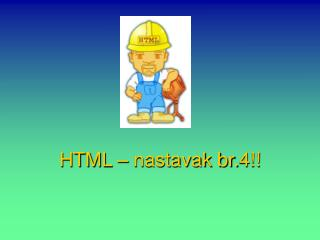 HTML – nastavak br.4!!