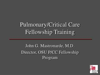 Pulmonary/Critical Care Fellowship Training
