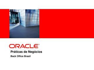 Práticas de Negócios Back Office Brasil