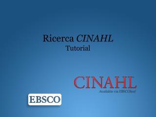 Ricerca CINAHL Tutorial