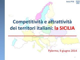 Competitività e  attrattività dei territori italiani:  la SICILIA _______________________________