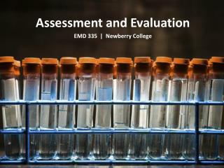 Assessment and Evaluation EMD 335  |  Newberry College