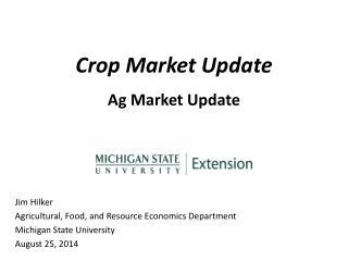 Crop Market Update Ag Market Update